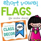 Short Vowel Word Family Classroom Flags