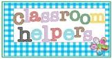 Classroom Helpers Sign