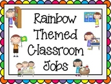 Classroom Jobs-Rainbow Themed