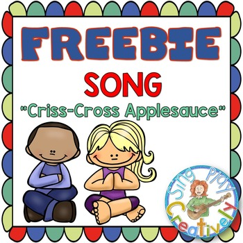 "Classroom Management Song to Sit Down ""Criss-Cross Applesa"