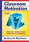 Classroom Motivation from A to Z