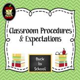 Classroom Procedures & Expectations Presentation