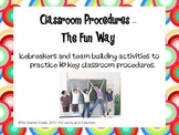 Classroom Procedures with Icebreakers and Team Building Ac