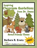 Classroom Quotations from Dr. Seuss - Forest Friends Edition