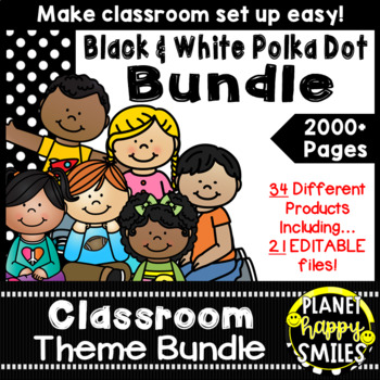 Classroom Theme Bundle ~ Polka Dot Black and White Print