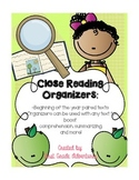 Close Reading Organizers {Fiction and Non-Fiction Organize
