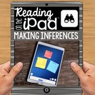 Close Reading on the iPad Activity:  Making Inferences FREEBIE