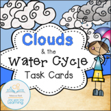 Clouds and the Water Cycle Task Cards