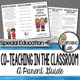 Co-Teaching (inclusion) In The Classroom:  A Parent Guide