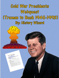Cold War Presidents Webquest (Truman to Bush 1945-1993)