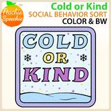 Cold or Kind: Social Behavior Sort {Color AND Black Line I