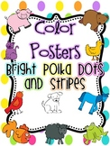 Color Posters {Bright Polka Dots and Stripes}