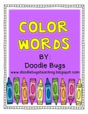 Color Word Unit: Acitvities & Centers for the 10 Basic Col