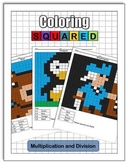 Coloring Squared: Multiplication and Division