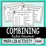 Combining Like Terms - Math Lib Activity!