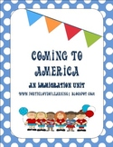 Coming to America (A Unit on Immigration)
