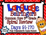 Common Core 3rd Grade- Spiral Language Review-90 Days-Part