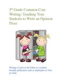 Common Core: 5th Grade Opinion Writing