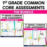 Common Core Assessments for 1st Grade {Language Arts & Mat