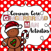 Common Core Based Gingerbread Man Activities