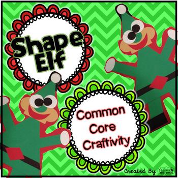 Common Core Craftivity ~ Shape Elf