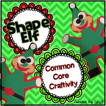 Common Core Craftivity ~ Shape Elf