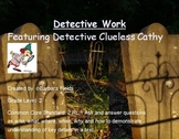 Common Core Detective Work  2.RL.1 Ask and Answer Questions