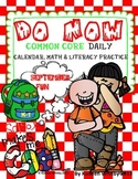 """MORNING WORK """"DO NOW""""  September COMMON CORE ALIGNED"""