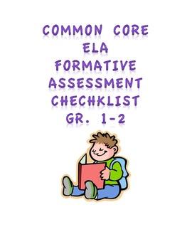 Common Core ELA Formative Assessment Checklist Gr. 1-2