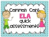 Common Core ELA Quick Assessments