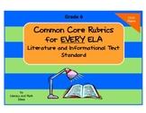 Common Core ELA Rubrics:  Grade 6