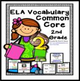 Common Core English Language Arts (ELA) 2nd Grade Vocabulary
