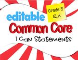 Common Core I Can Statements ELA Grade 5