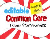 Common Core I Can Statements Mathematics Grade 5
