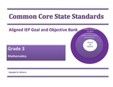 Common Core IEP Goal and Objective Bank Primary Grades K-3
