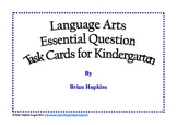 Common Core Language Arts Essential Questions for Kindergarten