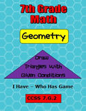 Common Core Math 7th Grade Geometry Activities Plus I Have