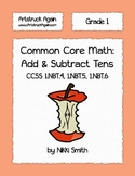 Common Core Math: Add and Subtract Tens (Grade 1)