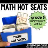 Common Core Math Hot Seats (Grade 5)
