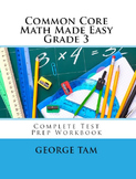 Common Core Math Grade 3 Made Easy:  Complete Test Prep Wo