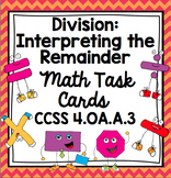 Common Core Math Task Cards Division - Interpreting the Re