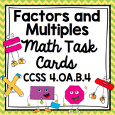 Common Core Math Task Cards - Factors and Multiples CCSS 4.OA.B.4