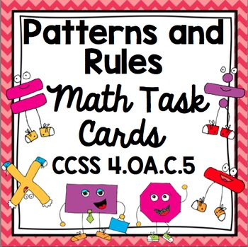 Common Core Math Task Cards - Identifying Patterns and Rul