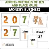 Common Core: Monkey Business Adding 10s and Place Value Wo