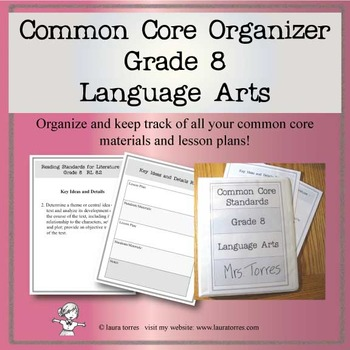 Common Core Organizer and Planner- Eighth Grade ELA