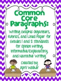 Common Core Paragraphs Opinion, Informative, and Narrative