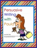 Common Core Persuasive Writing with Paula!