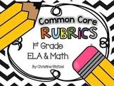Common Core Rubrics: 1st Grade ELA & Math
