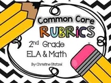 Common Core Rubrics: 2nd Grade ELA & Math