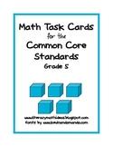 Common Core Standards Math Task Cards:  Grade 5
